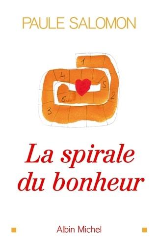La Spirale du bonheur - Format ePub - 9782226236500 - 12,99 €