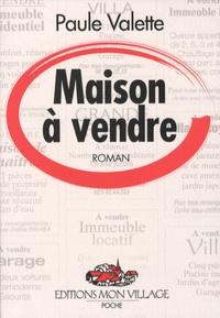 Paule Valette - Maison à vendre.
