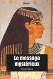 Paule Valois - Le message mystérieux.
