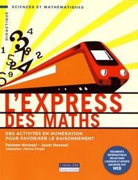 Galabria.be L'express des maths - Des activités en numération pour favoriser le raisonnement Image