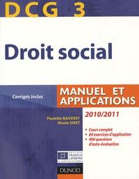 Paulette Bauvert et Nicole Siret - DCG 3 Droit social - Manuel et applications.