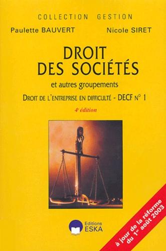 Paulette Bauvert et Nicole Siret - Droit des sociétés et autres groupements, droit de l'entreprise en difficulté - DECF n° 1.