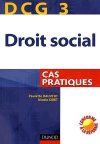 Paulette Bauvert et Nicole Siret - Droit social DCG3 - Cas pratiques.