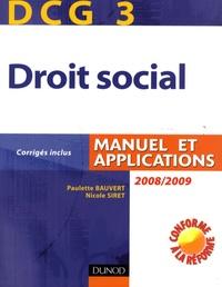 Paulette Bauvert et Nicole Siret - Droit social DCG3 - Manuel et applications.
