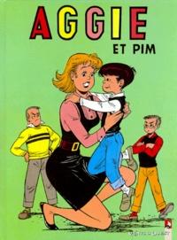 Paulette Blonay et Alexandre Gérard - Aggie Tome 3 : Aggie et Pim.