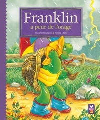 Franklin a peur de l'orage - Paulette Bourgeois |