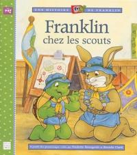 Paulette Bourgeois et Brenda Clark - Franklin chez les scouts.