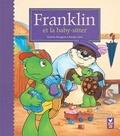 Paulette Bourgeois et Brenda Clark - Franklin et la baby-sitter.