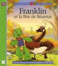 Paulette Bourgeois et Brenda Clark - Franklin et la fête de Béatrice.