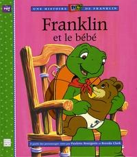 Paulette Bourgeois et Brenda Clark - Franklin et le bébé.