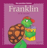 Franklin et le secret - Paulette Bourgeois |