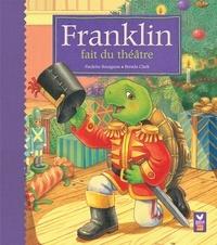 Franklin fait du théâtre - Paulette Bourgeois |