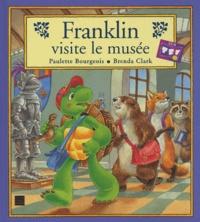Franklin visite le musée - Paulette Bourgeois |