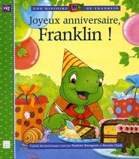 Paulette Bourgeois et Brenda Clark - Joyeux anniversaire, Franklin !.