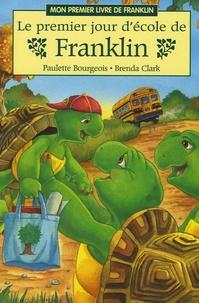 Paulette Bourgeois - Le premier jour d'école de Franklin.