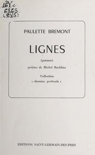 Paulette Brémont et Michel Rachline - Lignes - Poèmes.