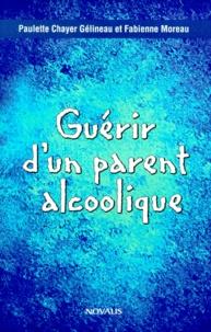 Accentsonline.fr GUERIR D'UN PARENT ALCOOLIQUE Image