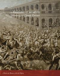 Paulette Choné et Jérôme Delaplanche - Amazones cavaliers - hommage à claude déruet.