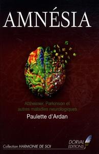 Paulette d' Ardan - Amnésia - Maladies d'Alzheimer, Parkinson et autres maladies neurologiques.