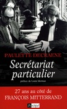 Paulette Decraene - Secrétariat particulier.