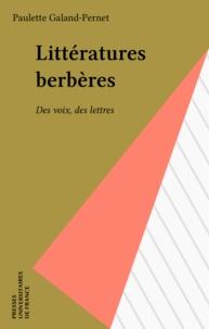 Paulette Galand-Pernet - Littératures berbères, des voix, des lettres.