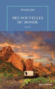 Paulette Jiles - Des nouvelles du monde.