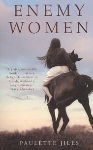 Paulette Jiles - Enemy Women.