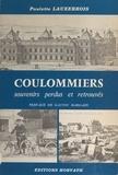 Paulette Lauxerrois - Coulommiers, souvenirs perdus et retrouvés.