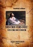 Paulette Leblanc - Des cris vers dieu.