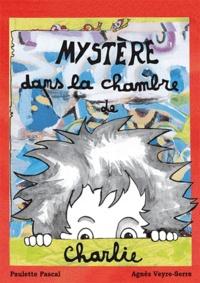 Paulette Pascal - Mystère dans la chambre de Charlie.