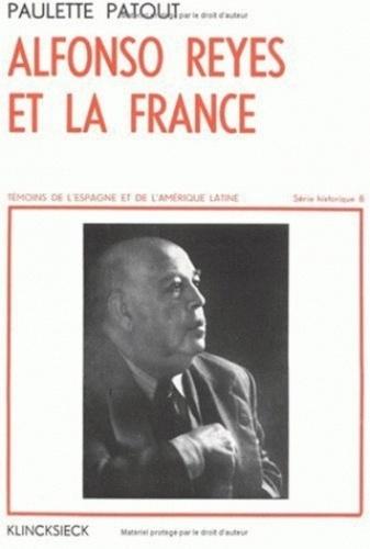 Paulette Patout - Alfonso Reyes et la France.