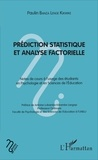 Paulin Banza Lenge Kikwike - Prédiction statistique et analyse factorielle - Notes de cours à l'usage des étudiants en Psychologie et en science de l'éducation.