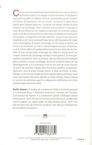 La Cité et ses esclaves. Fictions, institution, expériences