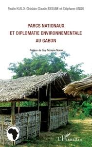 Paulin Kialo et Ghislain Claude Essabe - Parcs nationaux et diplomatie environnementale au Gabon.