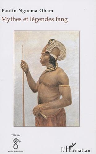 Paulin Nguema-Obam - Mythes et légendes fang.