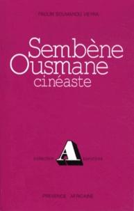 Paulin Soumanou Vieyra - Sembène Ousmane, cinéaste - Première période 1962-1971.