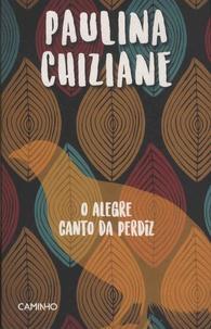 Paulina Chiziane - O alegre canto da perdiz.