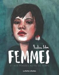 Paulina Silva - Femmes et nos pensées au fil du temps.