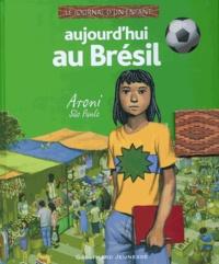 Pauline Alphen - Aujourd'hui au Brésil.