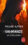 Pauline Alphen - Les éveilleurs Tome 1 : Salicande.