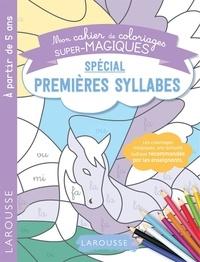 Pauline Amelin - Mon cahier de coloriages super-magiques spécial premières syllabes.