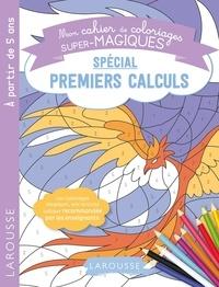 Pauline Amelin - Mon cahier de coloriages super-magiques spécial premiers calculs.
