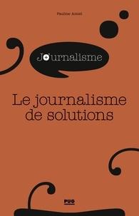 Pauline Amiel - Le journalisme de solutions.