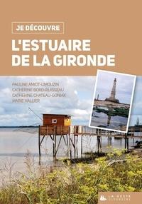 Pauline Amiot-Limouzin et Catherine Bord-Ruisseau - L'estuaire de la Gironde.