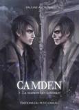 Pauline Andreani - Camden - Tome 3, La maison qui saignait.