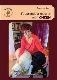 Pauline Arnt - J'apprends à masser mon chien.