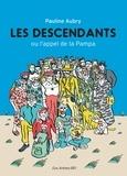 Pauline Aubry - Les descendants - Ou l'appel de la Pampa.