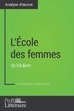 Pauline Bayet et  Profil-litteraire.fr - L'École des femmes de Molière (Analyse approfondie) - Approfondissez votre lecture des romans classiques et modernes avec Profil-Litteraire.fr.