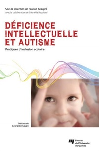 Pauline Beaupré - Déficience intellectuelle et autisme - Pratiques d'inclusion scolaire.
