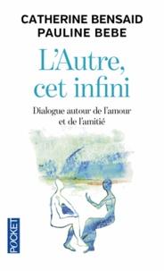 Lautre, cet infini - Dialogue autour de lamour et de lamitié.pdf